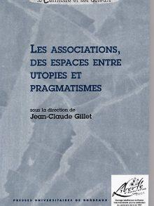 Les associations, des espaces entre utopies et pragmatismes