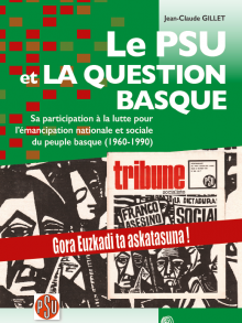Le PSU et la question basque par Jean-Claude Gillet