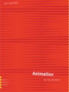 Animation. Der sinn der aktion. Verlag für soziales un kulturelles