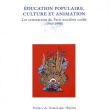 Education populaire, culture et animation