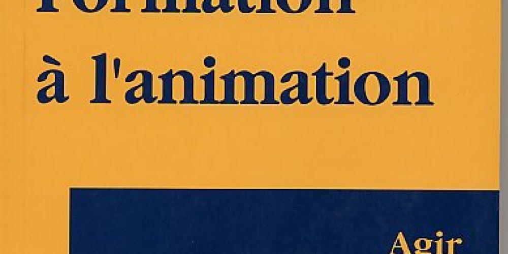 Formation à l'animation – Agir et savoir
