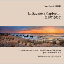 Histoire de La Savane à Capbreton (1897-2017)