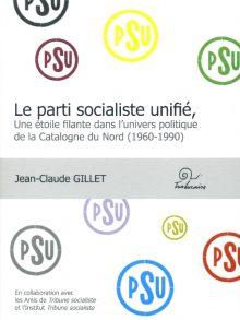Le parti socialiste unifié, une étoile filante dans l'univers politique de la Catalogne du Nord (1960-1990)
