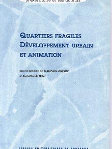Quartiers fragiles, développement urbain et animation